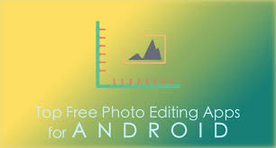 photo editing app for android free top free android photo editing apps getandroidstuff