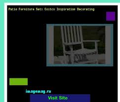 Costco Patio Furniture Sets Best 25 Costco Patio Furniture Ideas On Pinterest Small Deck