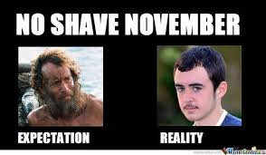 No Shave November Memes - no shave november by gnralex96 meme center