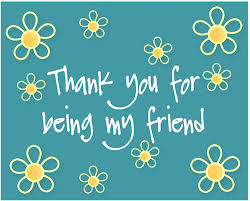 thank you for being my friend free flowers ecards greeting cards