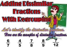 adding dissimilar fractions with regrouping