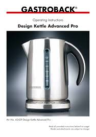 gastroback design advanced pro gastroback 42429 design kettle advanced pro user manual 14 pages