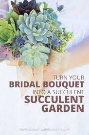 How To Make A Bridal Bouquet Succulent Bouquet Garden Succulents And Sunshine