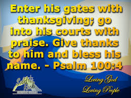 Psalms Of Praise And Thanksgiving Psalm 100 4 Archives Solid Rock Bocasolid Rock Boca