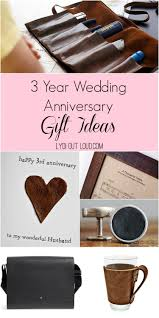3rd year anniversary gift ideas for 3 year anniversary gift ideas lydi out loud