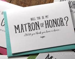 ask bridesmaids cards will you be my bridesmaid cards way to ask matron of
