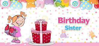 top 250 birthday wishes and messages for sisters happy birthday