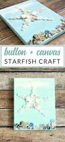 Craftmade Furniture Starfish Craft Button Art On Canvas The Crazy Craft Lady