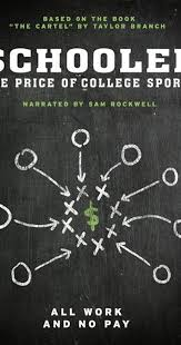 schooled the price of college sports 2013 imdb