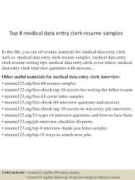 Sample Resume Of Data Entry Clerk by Top8medicaldataentryclerkresumesamples 150517010425 Lva1 App6891 Thumbnail 4 Jpg Cb U003d1431824726