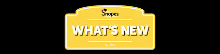 what u0027s new snopes com