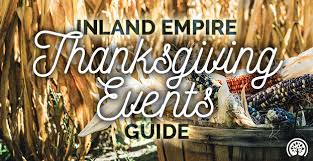 inland empire thanksgiving events 2016 ieshineon