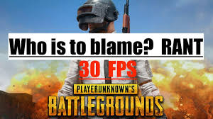 pubg 30 fps pubg 30 fps microsoft forced the change cryngamer delivers the