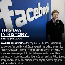 On This Day In History Facebook Was Launched On This Day In 2004 By Mark Zuckerberg