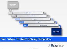 five whys u201d problem solving templates
