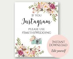 wedding signs template instagram wedding sign if you instagram sign instagram sign
