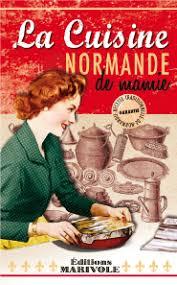 une normande en cuisine marivole editions