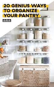 how to store food in a cupboard 20 genius kitchen pantry organization ideas how to