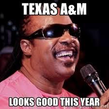 Texas A M Memes - texas a m looks good this year stevie wonder meme generator
