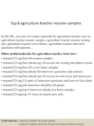 Resume Samples Of Teachers by Top8agricultureteacherresumesamples 150730020357 Lva1 App6892 Thumbnail 4 Jpg Cb U003d1438221882