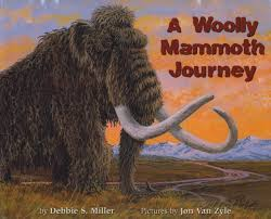 woolly mammoth journey debbie miller 9781602230989 amazon