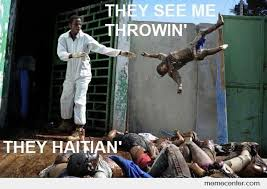 Haitian Memes - they haitian by ben meme center