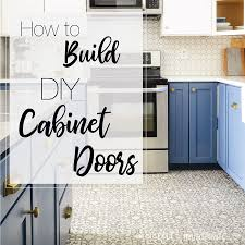 diy simple kitchen cabinet doors 3 ways to diy cabinet doors houseful of handmade