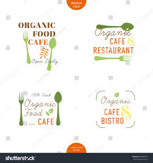organic food cafe restaurant signage logo stock vector 287895587