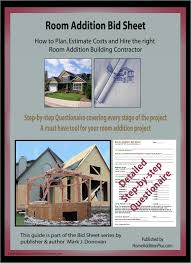 Contractor House Plans Here Is A Room Addition Bid Sheet For Helping Homeowners Hire The