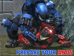 Halo Reach Memes - image 82626 prepare your anus know your meme