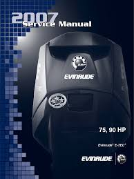 evinrude e tec outboard motor service manual repair 75hp 90hp 2007