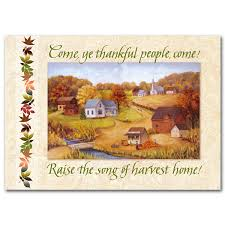 Thanksgiving Christian Song Come Ye Thankful People Come Thanksgiving Card