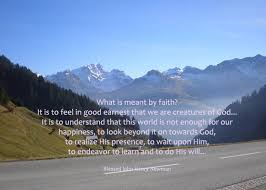 what is meant by faith the international centre of newman friends