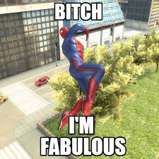 bitch fabulous spiderman meme on memegen