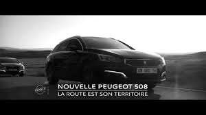peugeot france film pub nouvelle peugeot 508 youtube