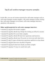 Sample Call Center Resume by Top8callcentremanagerresumesamples 150410094025 Conversion Gate01 Thumbnail 4 Jpg Cb U003d1428676870