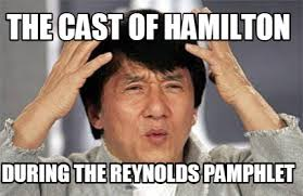Meme Creator Upload - meme creator the cast of hamilton during the reynolds phlet
