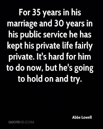 Marriage Quotes For Him Abbe Lowell Marriage Quotes Quotehd