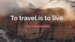 travel wallpaper images Hans christian andersen quote to travel is to live 12 jpg