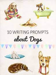 10 writing prompts about dogs for kids imagine forest