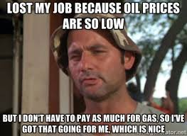 Internet Meme Generator - oil crash memes bring humor to petroleum s plunge connecticut post