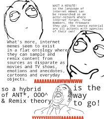 Aww Yea Meme - ant ooo and remix on the language of internet memes