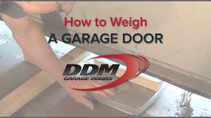 Overhead Door Wiki by How To Weigh A Garage Door Youtube