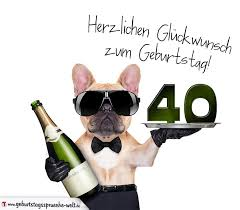 40 geburtstag spr che frau glückwunschkarte mit hund zum 40 geburtstag geburtstagssprüche welt