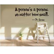 a person s a person no matter how small wall sticker decals home a person s a person no matter how small wall sticker decals home room art decor what s it worth
