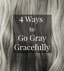 how to color hair to blend in gray best 25 going gray ideas on pinterest going gray gracefully