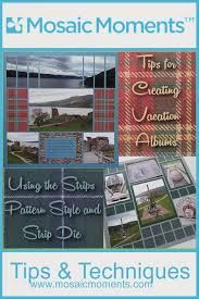 vacation photo albums tips for creating vacation albums mosaic moments photo collage