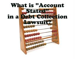 what is u201caccount stated u201d in a debt collection lawsuit the law