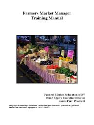 farmers market manager training manual farmers market federation