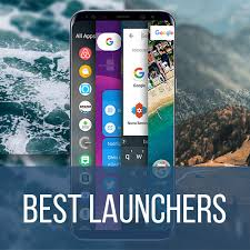 android launchers best android launchers of 2017